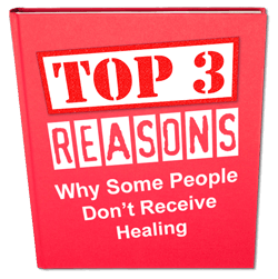 top-3-reasons-why-some-dont-receive-healing