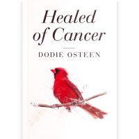 Dodie Osteen Testimony | Healed of Cancer Book