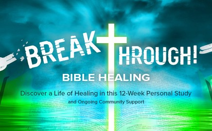 breakthrough bible healing personal study and private facebook group