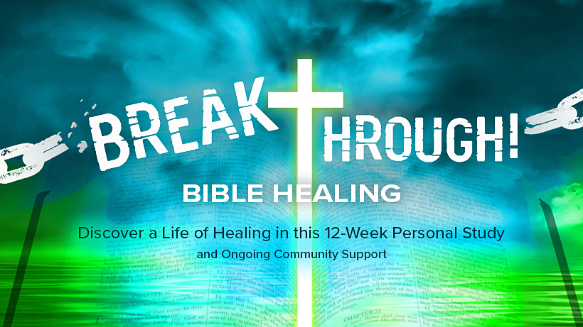 Breakthrough Bible Healing